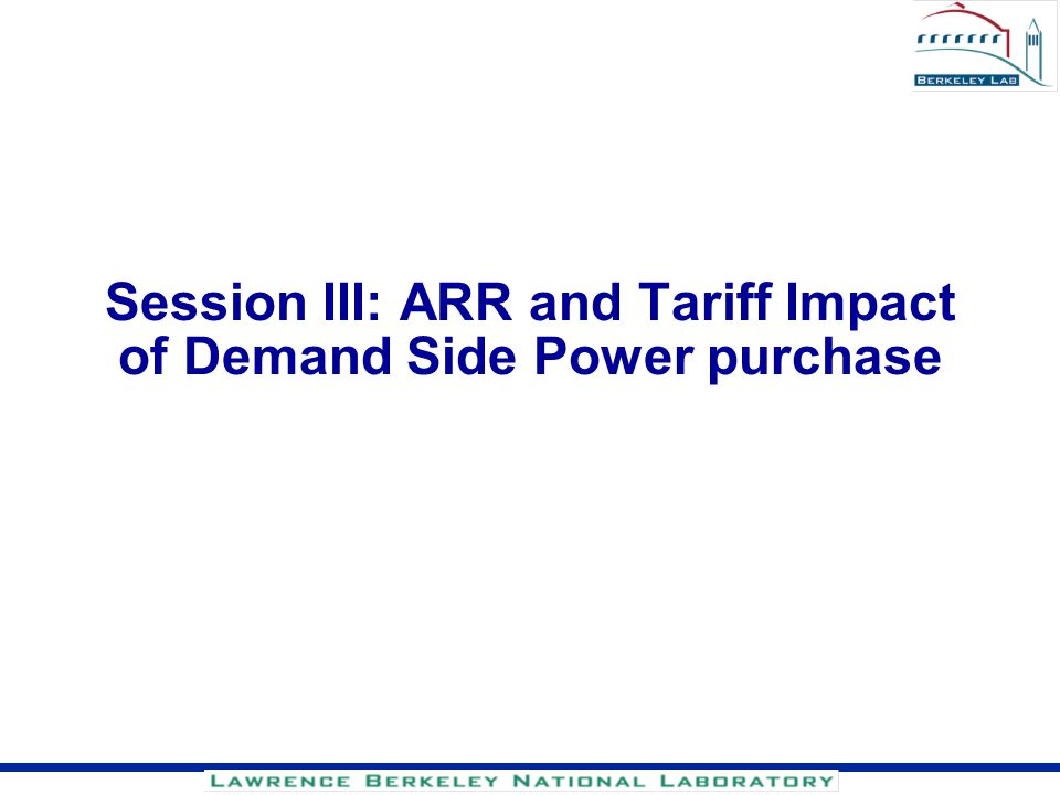 Session III: ARR and Tariff Impact of Demand Side Power purchase