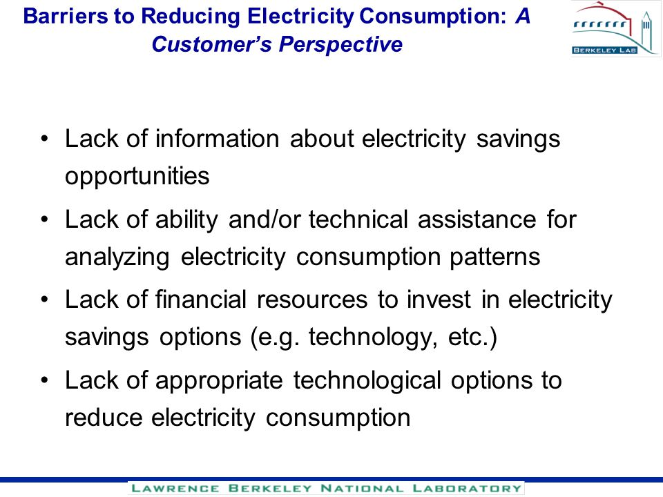Barriers to Reducing Electricity Consumption: A Customer's Perspective