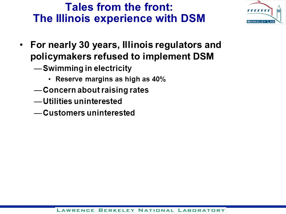 Tales from the front: The Illinois experience with DSM
