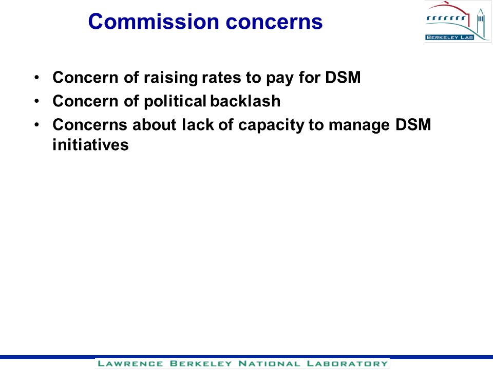 Commission concerns Concern of raising rates to pay for DSM