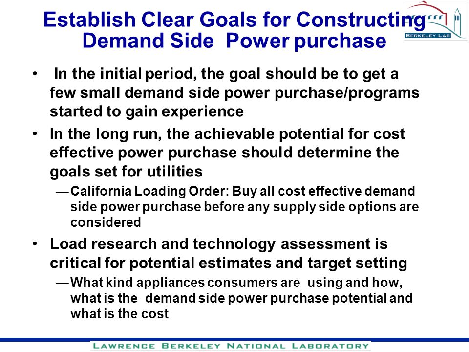 Establish Clear Goals for Constructing Demand Side Power purchase