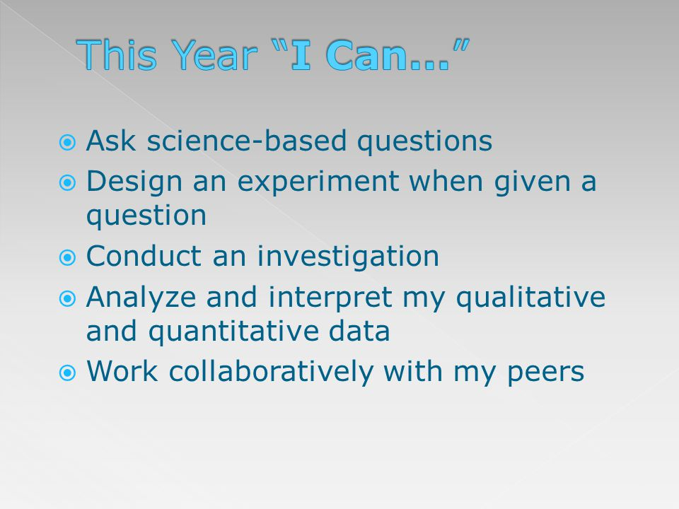 This Year I Can... Ask science-based questions