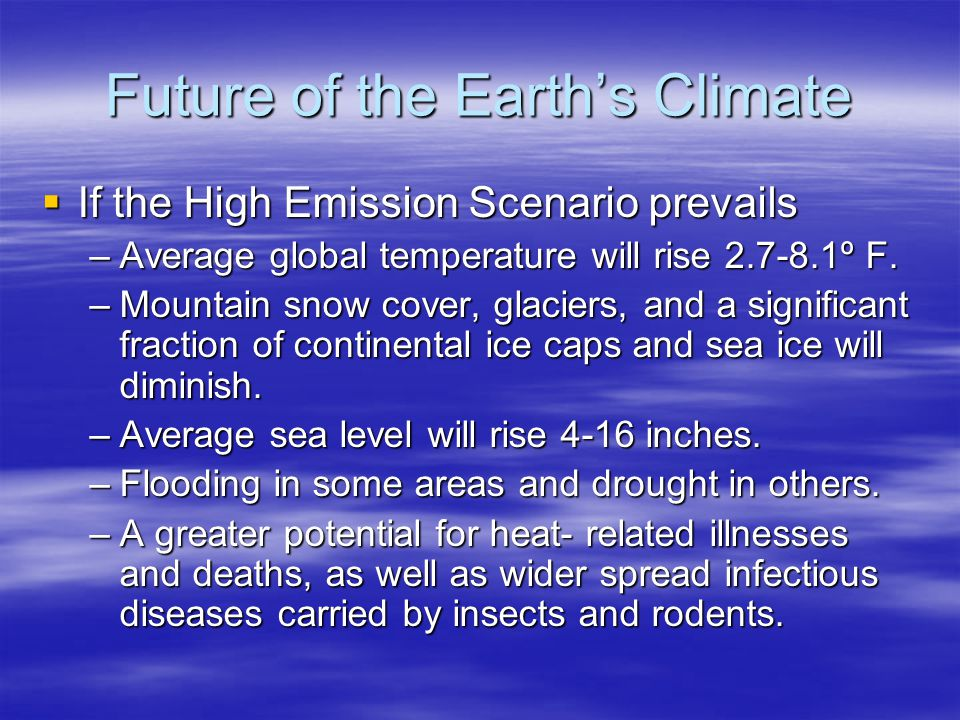 Future of the Earth's Climate