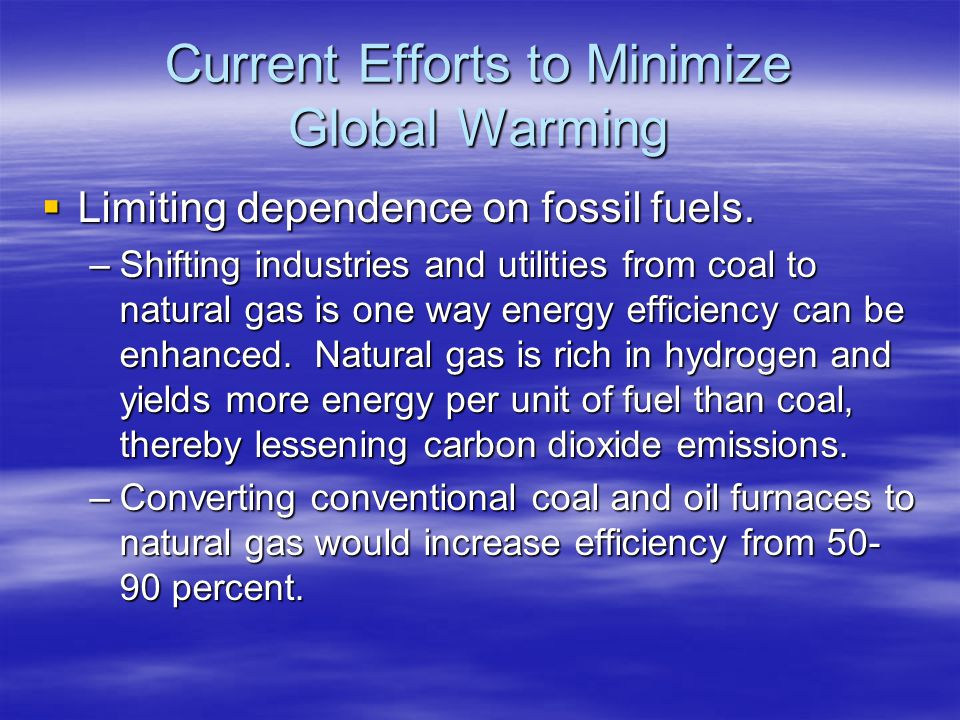 Current Efforts to Minimize Global Warming