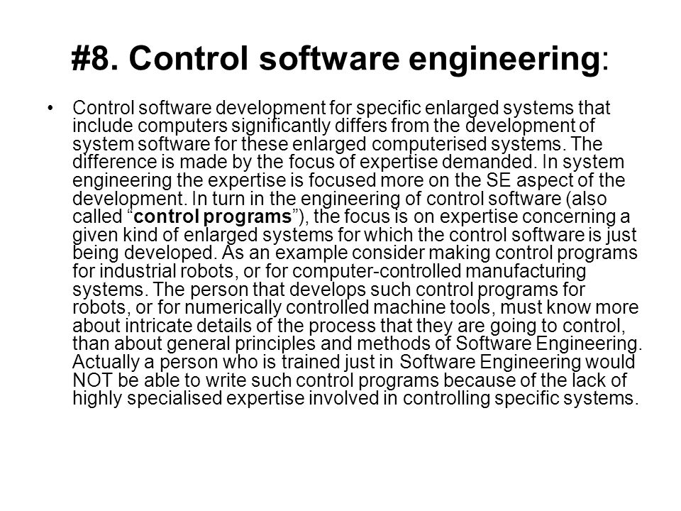 #8. Control software engineering: