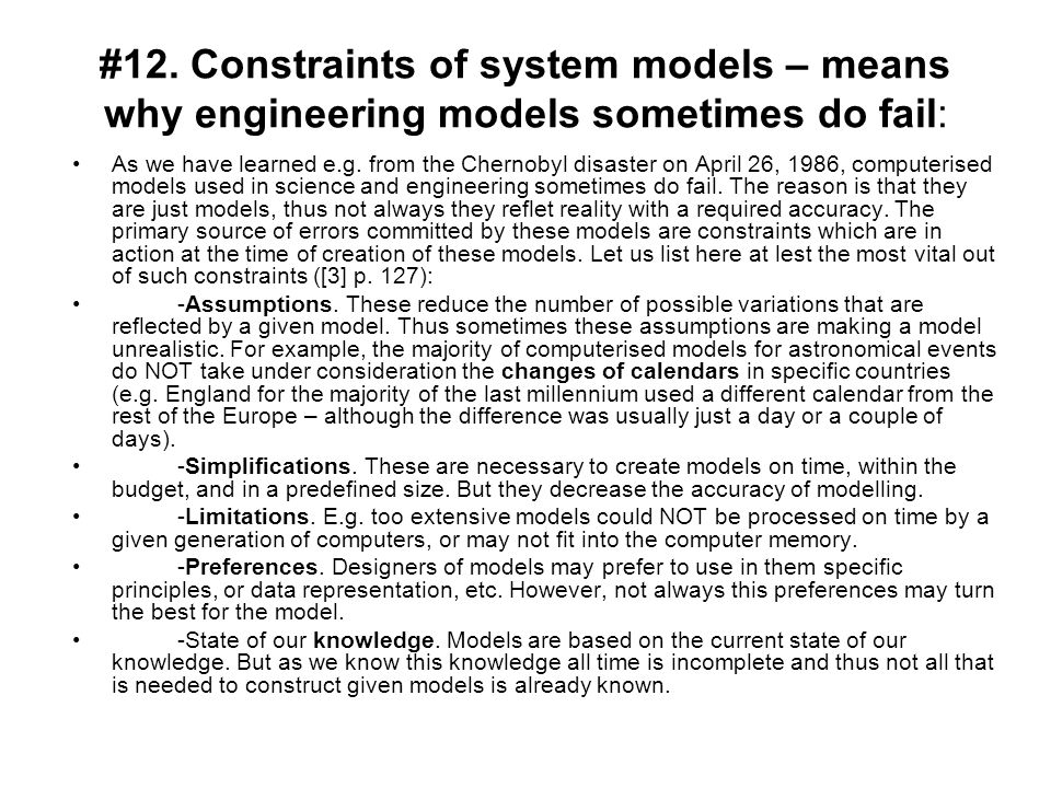 #12. Constraints of system models – means why engineering models sometimes do fail: