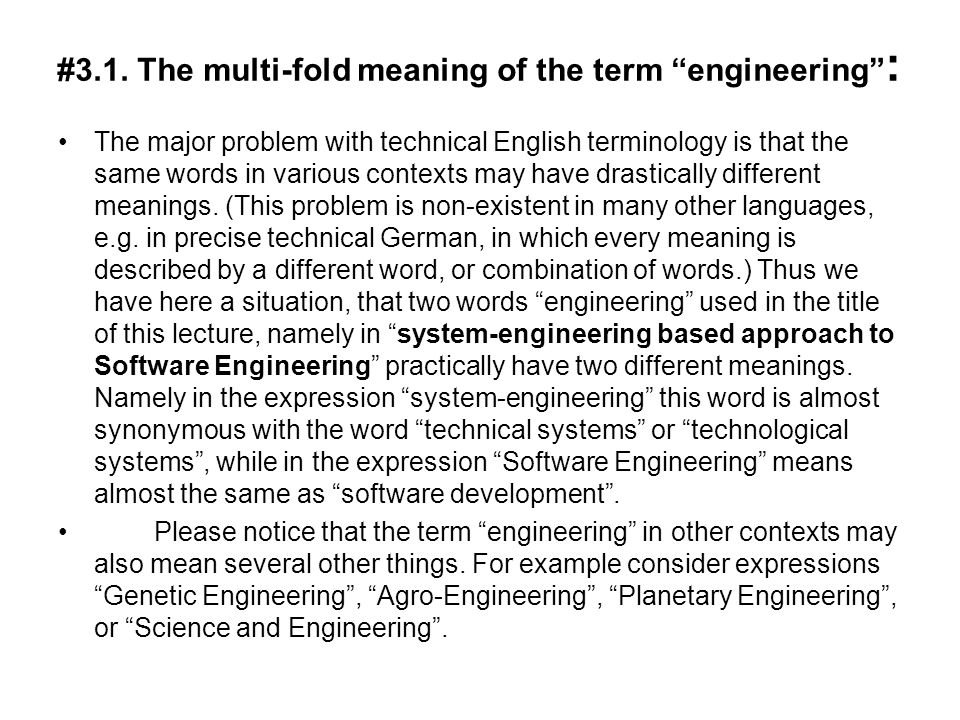 #3.1. The multi-fold meaning of the term engineering :