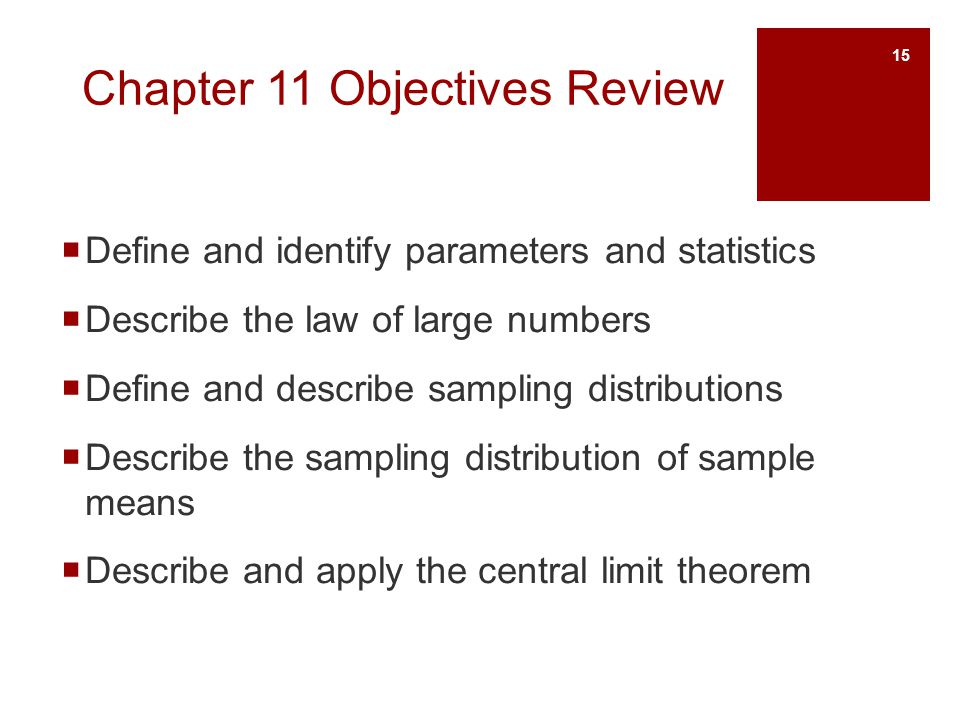 Chapter 11 Objectives Review