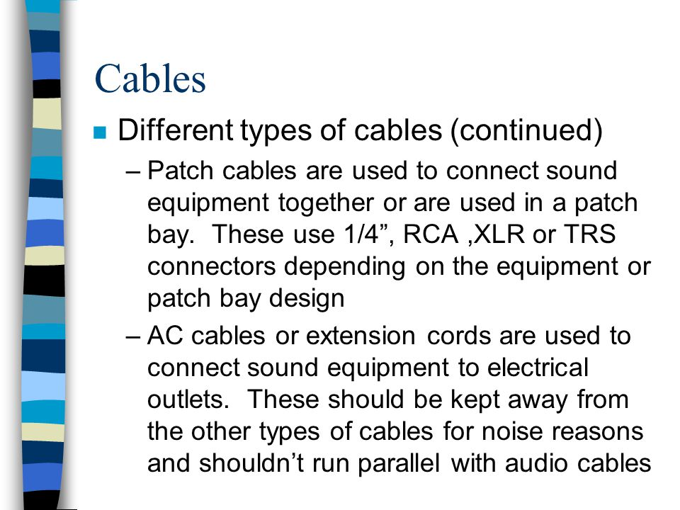 Cables Different types of cables (continued)