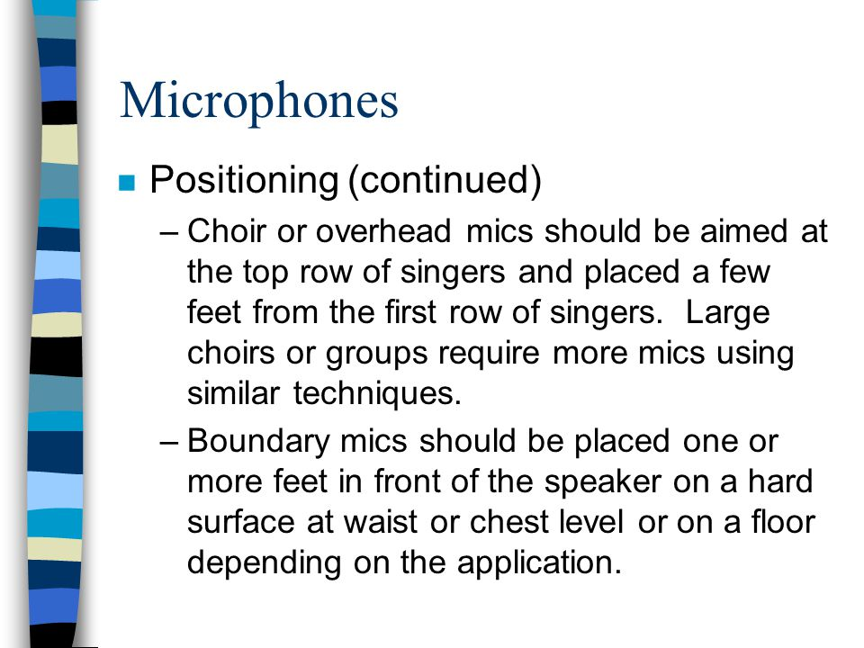 Microphones Positioning (continued)