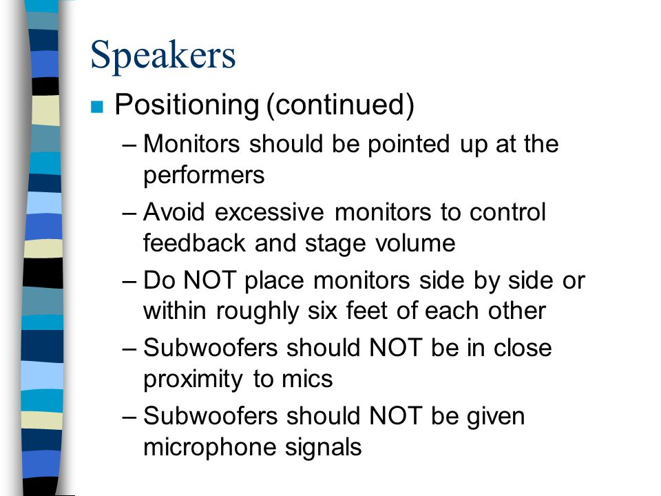 Speakers Positioning (continued)