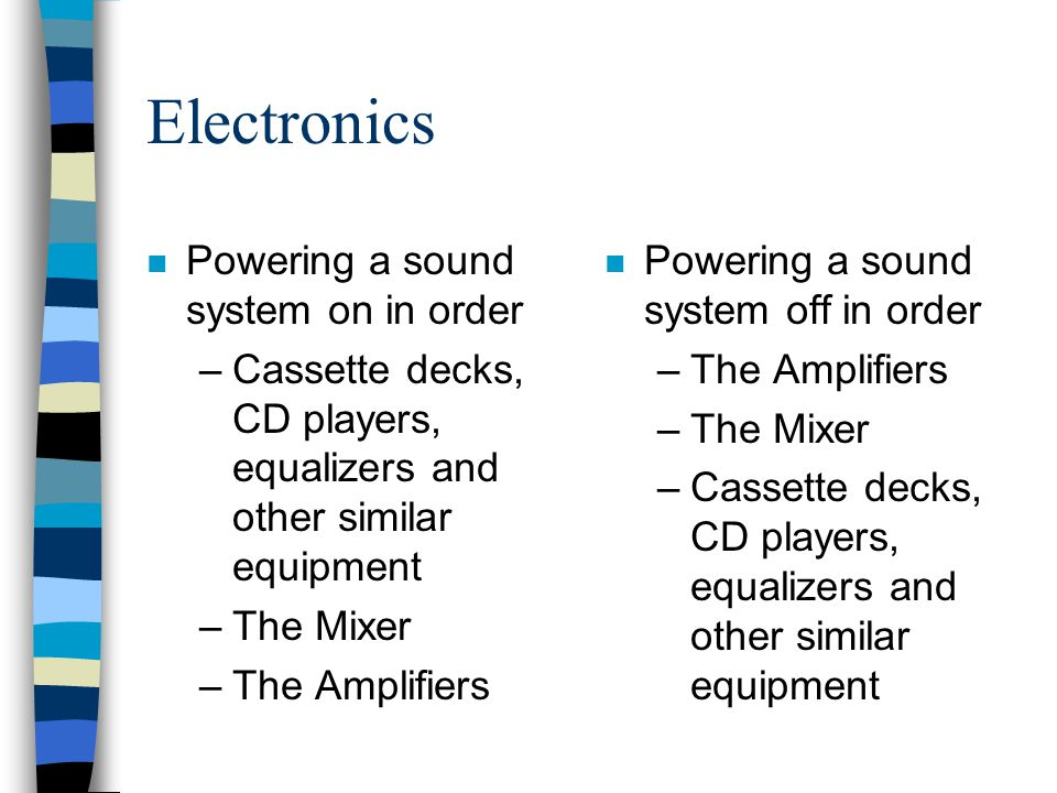 Electronics Powering a sound system on in order
