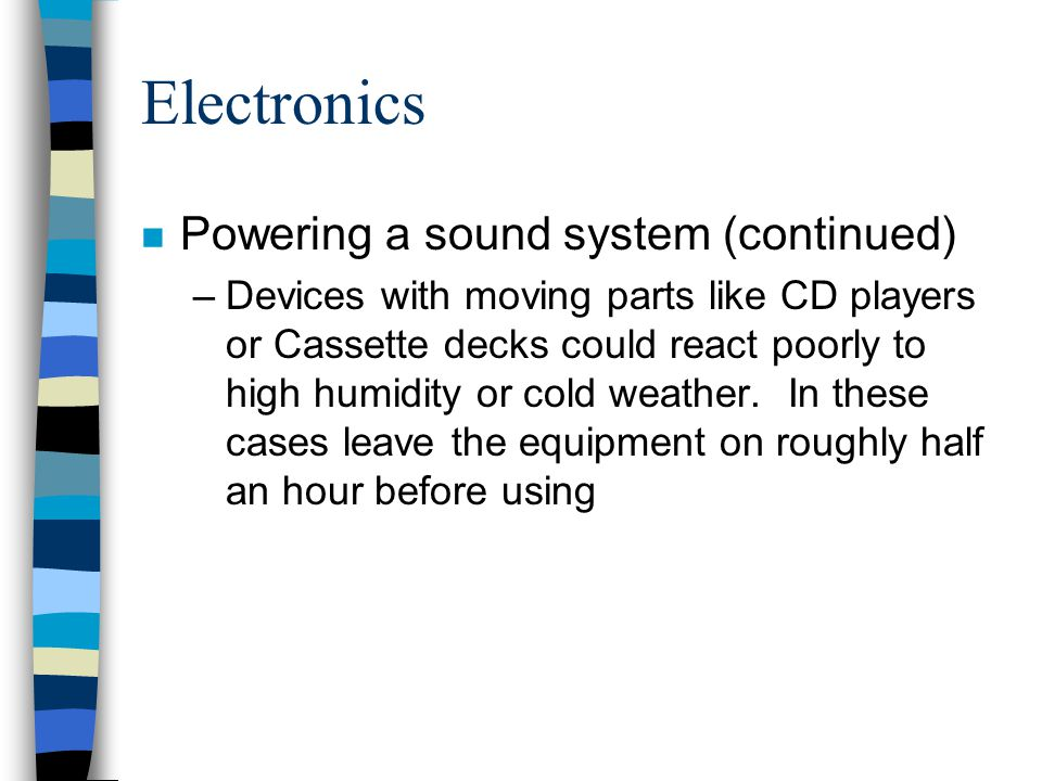 Electronics Powering a sound system (continued)