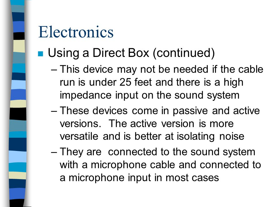 Electronics Using a Direct Box (continued)