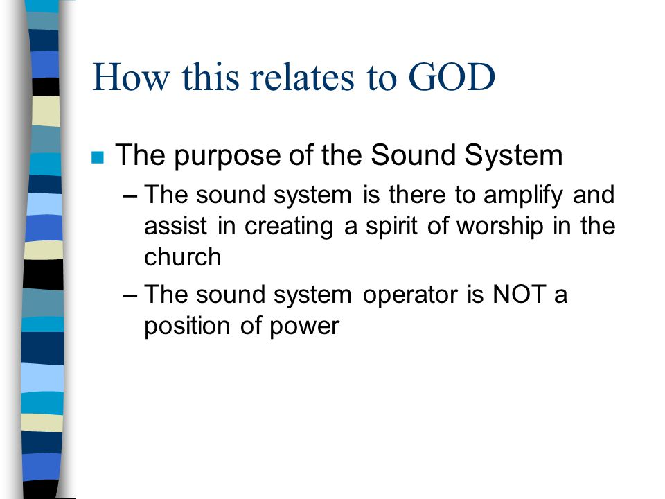 How this relates to GOD The purpose of the Sound System