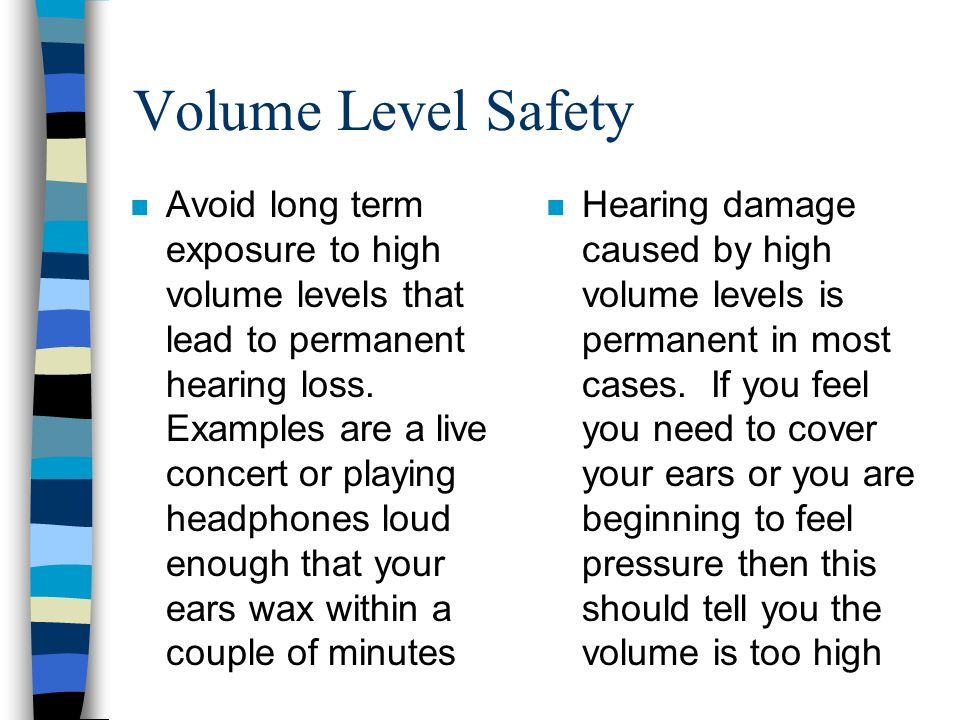 Volume Level Safety
