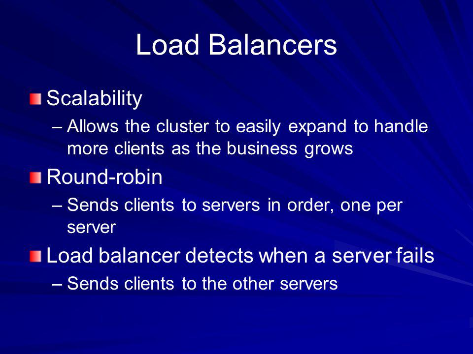 Load Balancers Scalability Round-robin