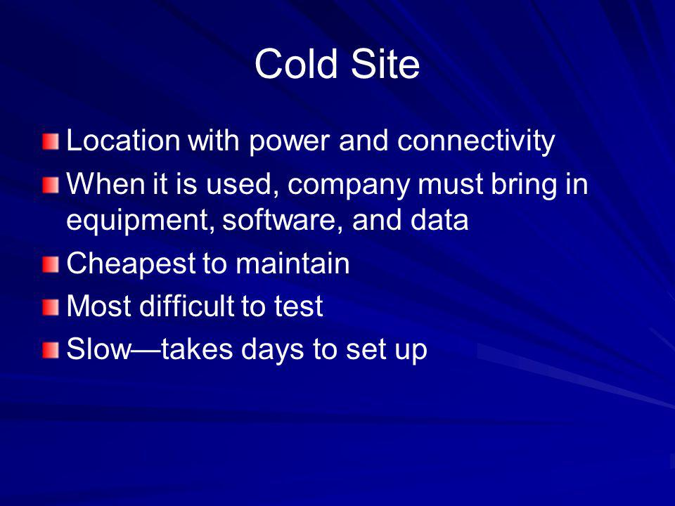 Cold Site Location with power and connectivity