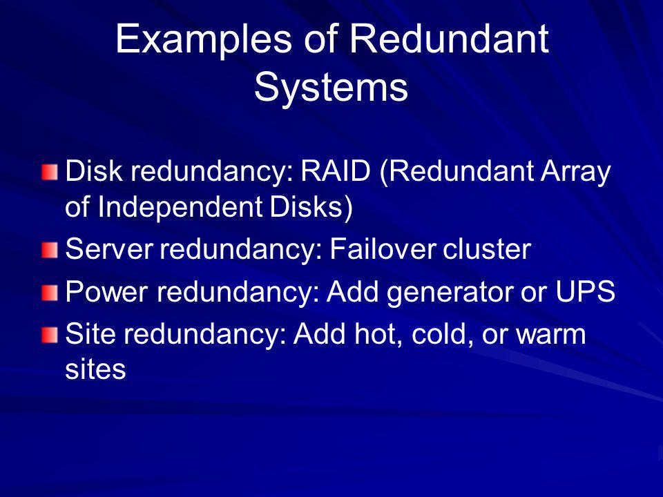 Examples of Redundant Systems