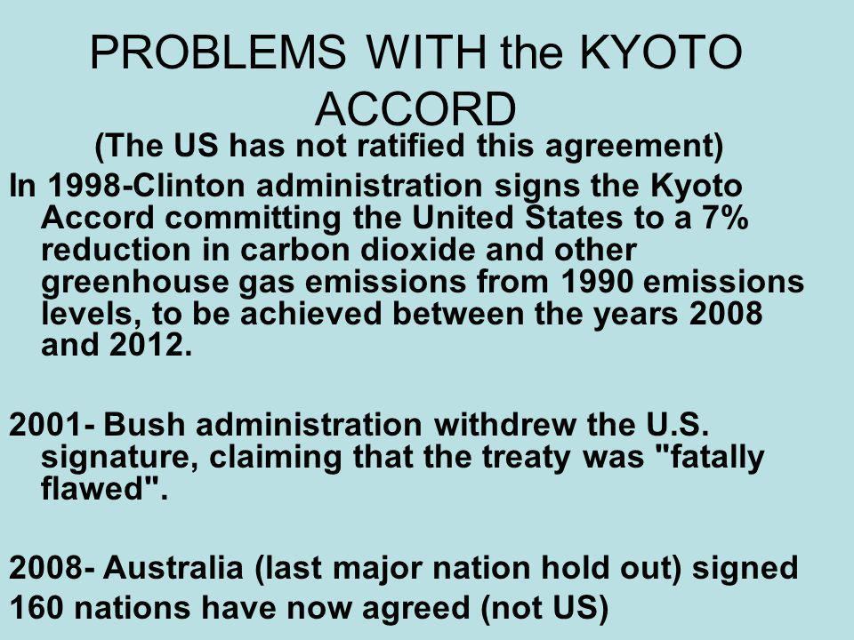 PROBLEMS WITH the KYOTO ACCORD