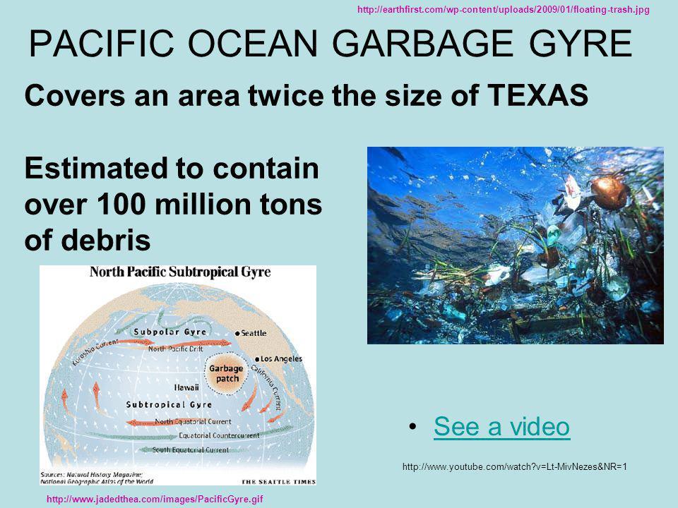 PACIFIC OCEAN GARBAGE GYRE
