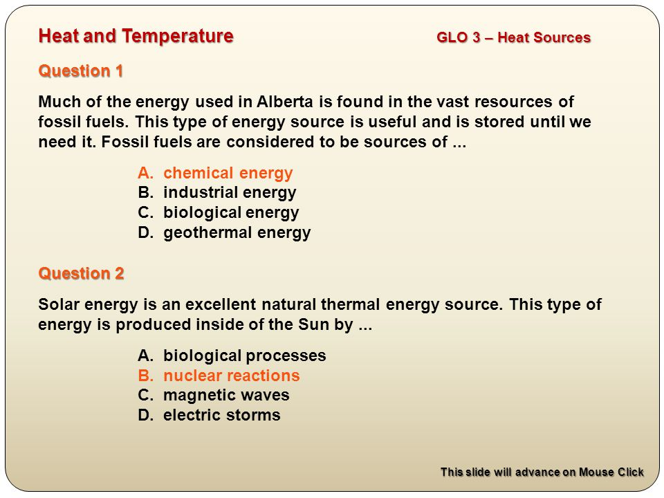 Heat and Temperature GLO 3 – Heat Sources