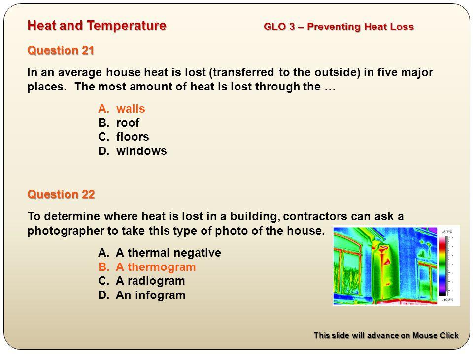 Heat and Temperature GLO 3 – Preventing Heat Loss