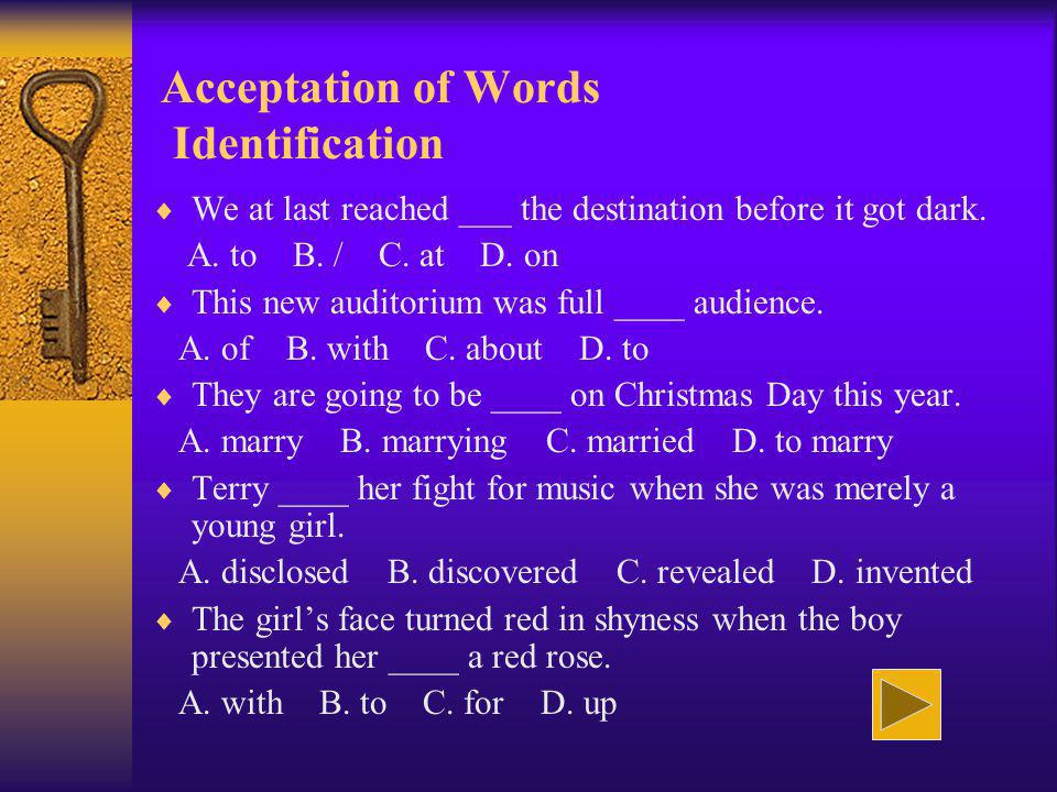 Acceptation of Words Identification