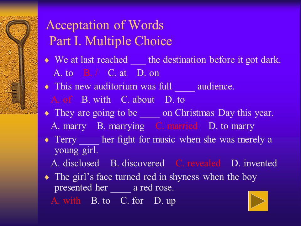 Acceptation of Words Part I. Multiple Choice