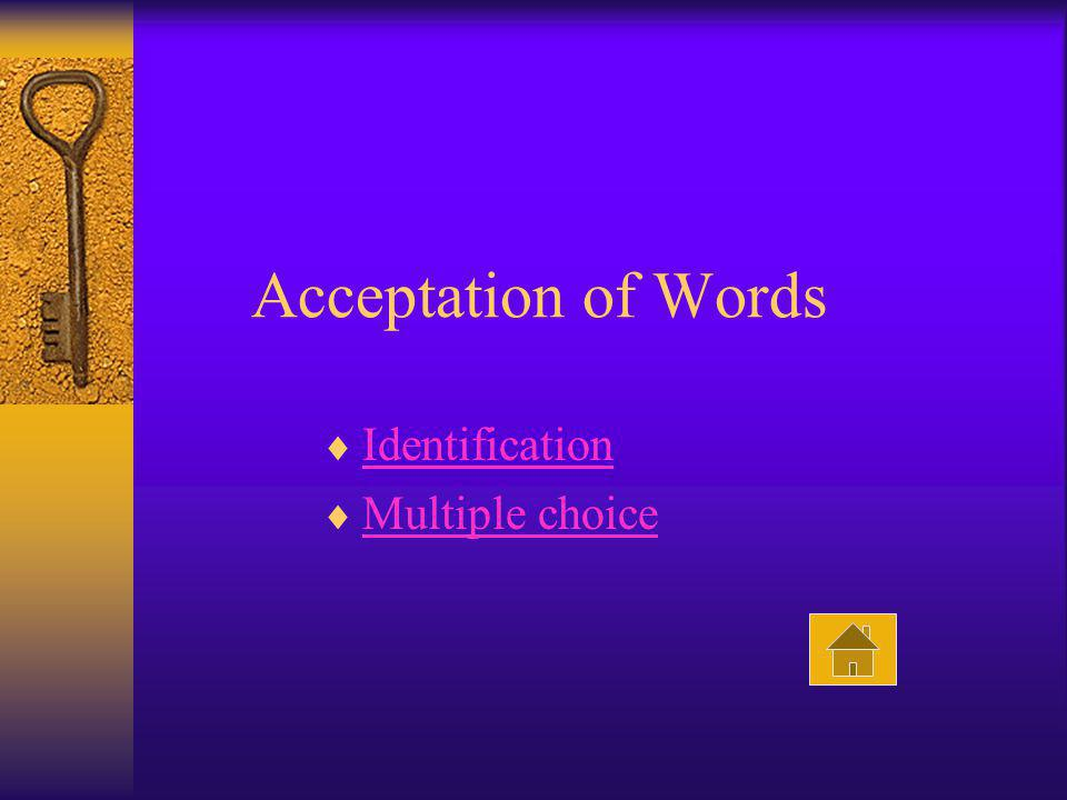 Acceptation of Words Identification Multiple choice