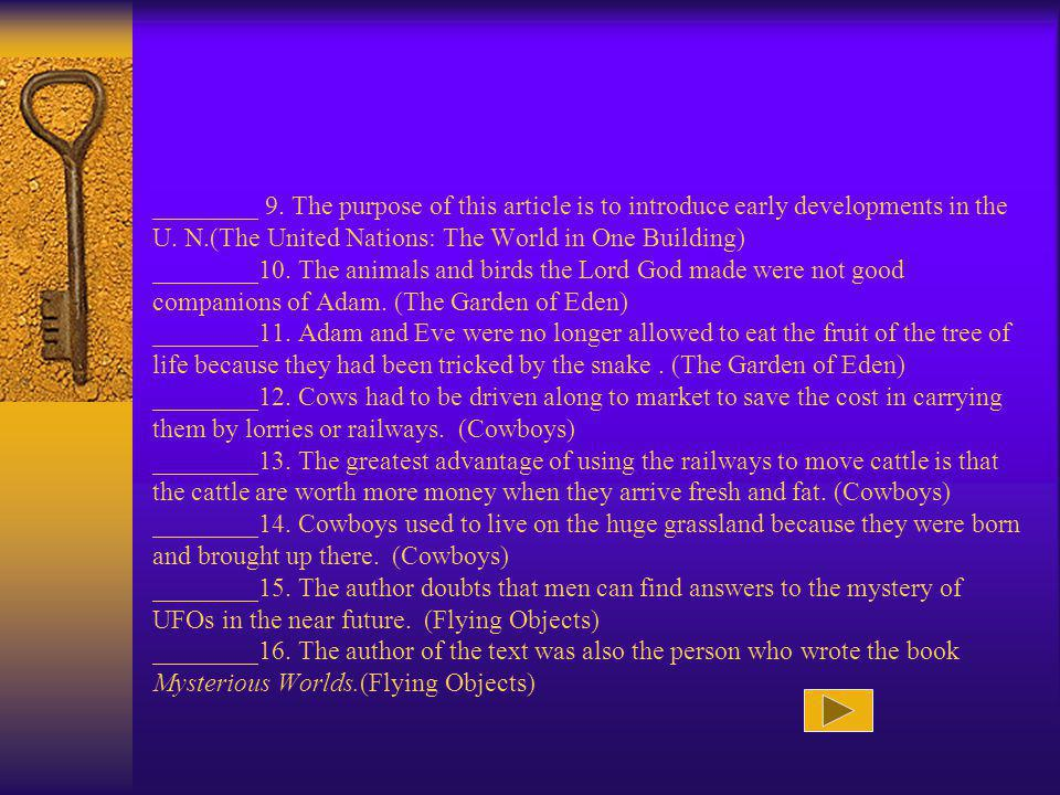 ________ 9. The purpose of this article is to introduce early developments in the U.