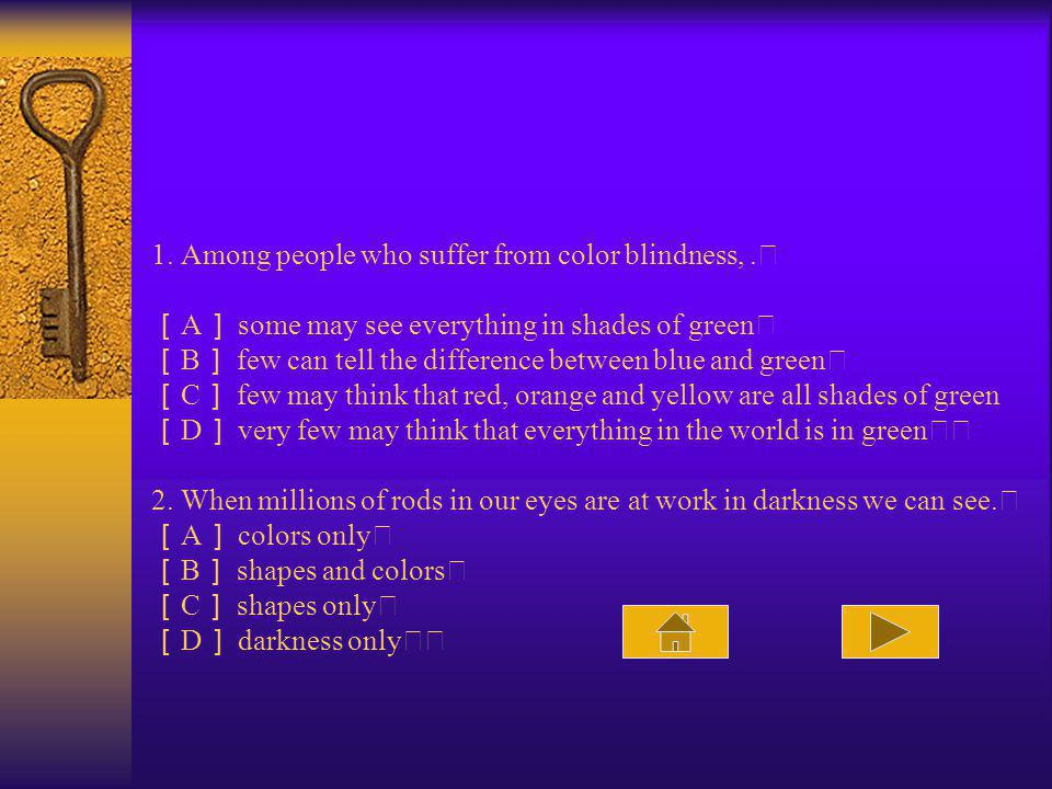 1. Among people who suffer from color blindness,