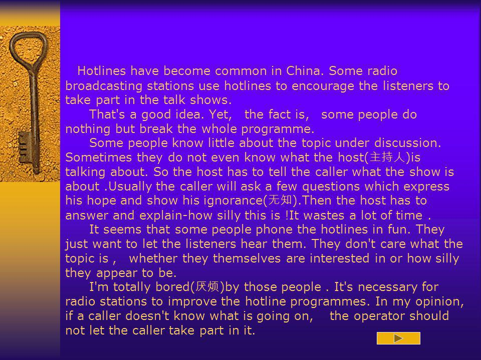Hotlines have become common in China