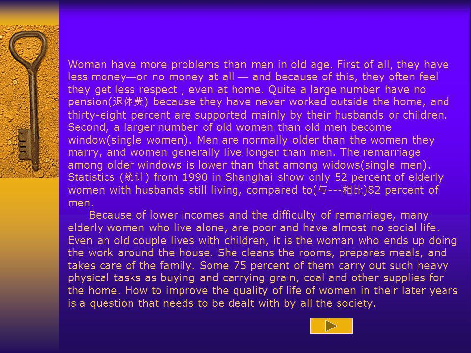 Woman have more problems than men in old age