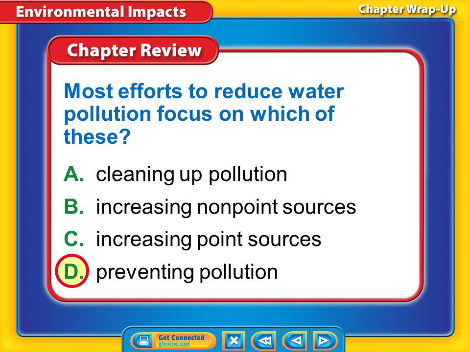 Most efforts to reduce water pollution focus on which of these