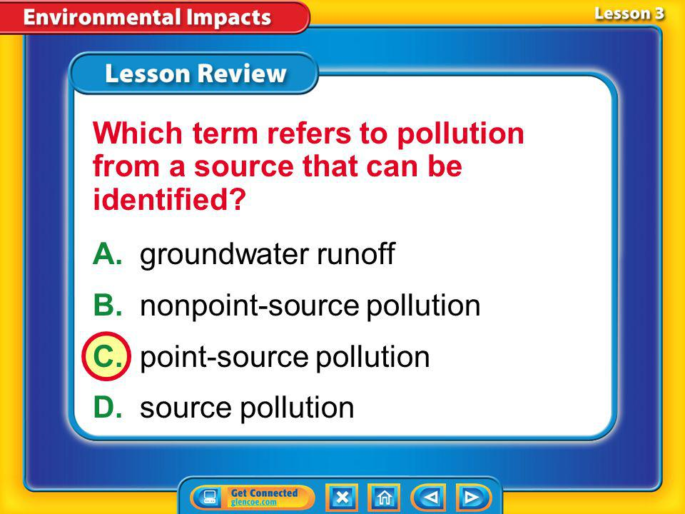 Which term refers to pollution from a source that can be identified