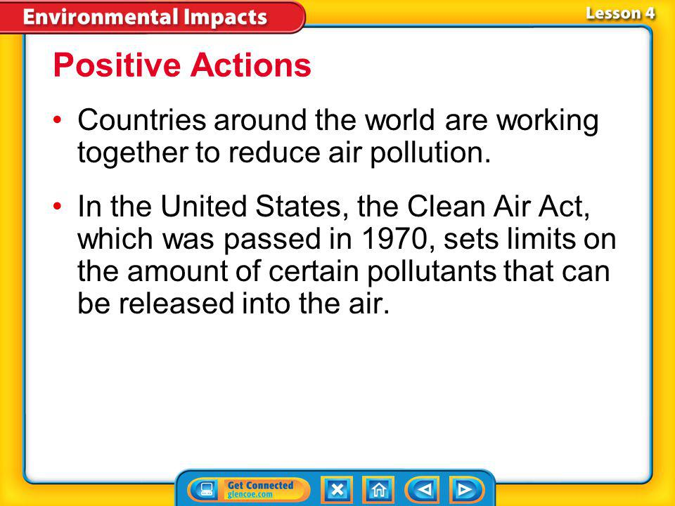 Positive Actions Countries around the world are working together to reduce air pollution.