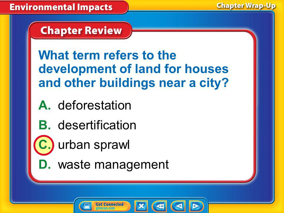 What term refers to the development of land for houses and other buildings near a city