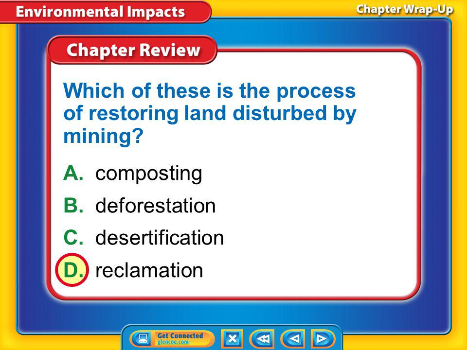 Which of these is the process of restoring land disturbed by mining