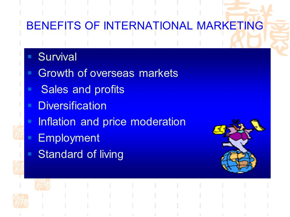 BENEFITS OF INTERNATIONAL MARKETING