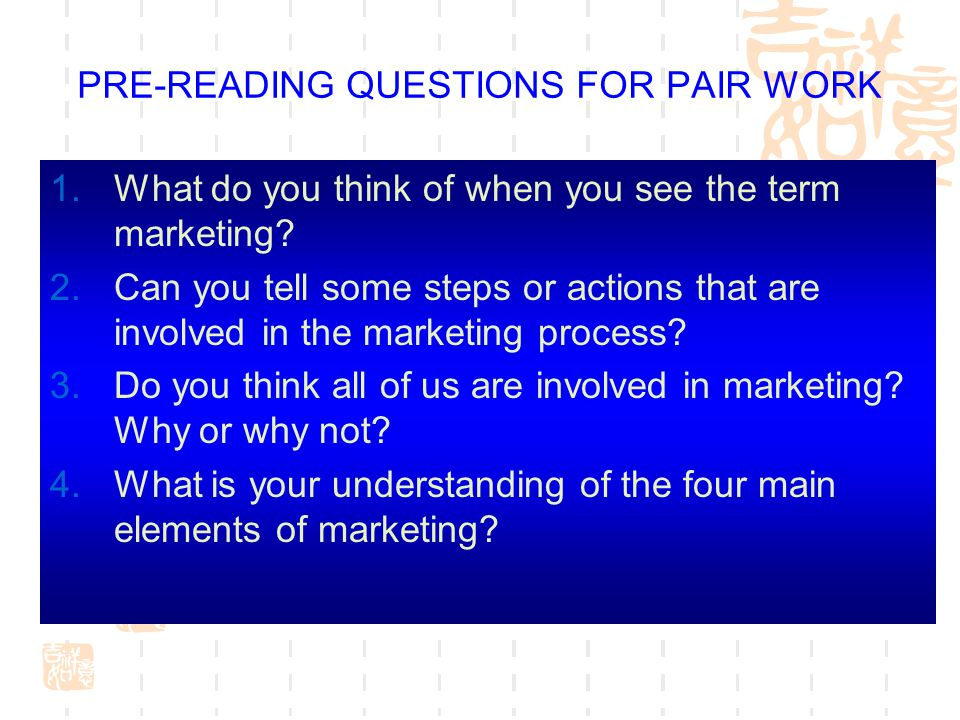 PRE-READING QUESTIONS FOR PAIR WORK