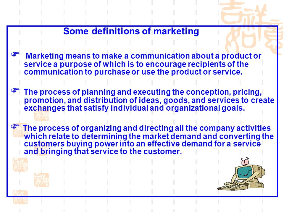 Some definitions of marketing