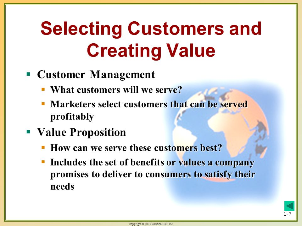 Selecting Customers and Creating Value