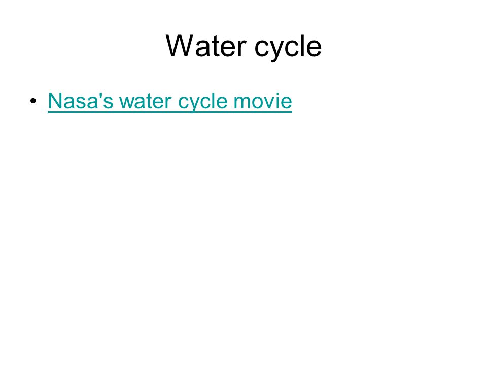Water cycle Nasa s water cycle movie