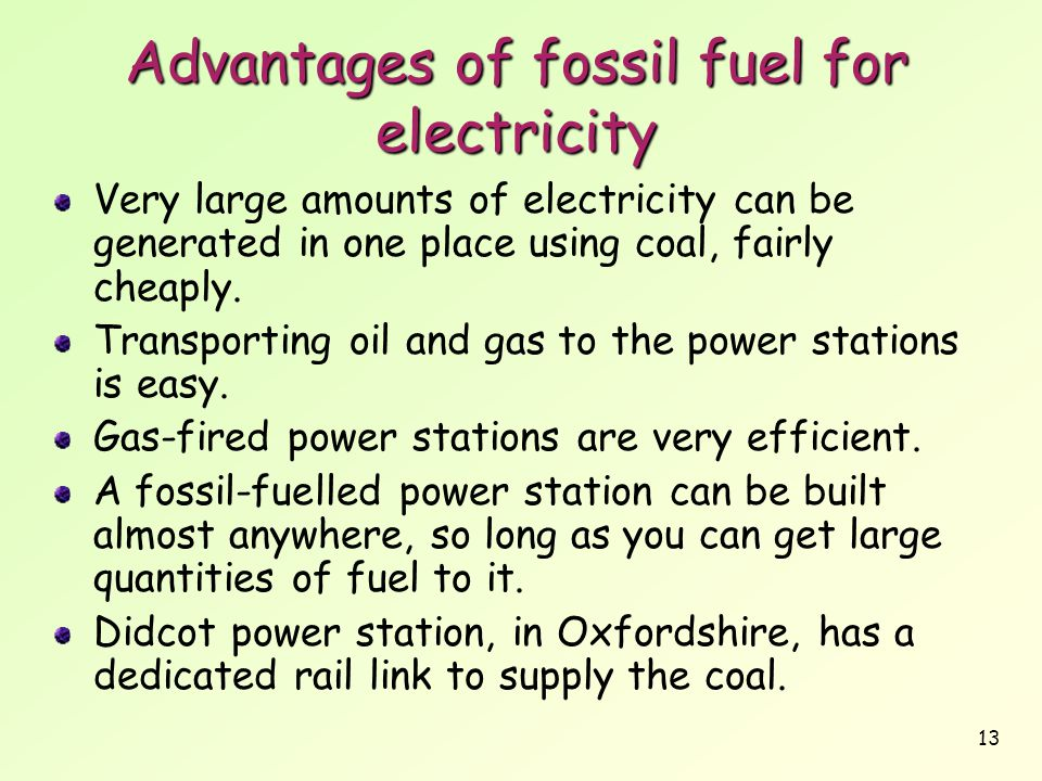 Advantages of fossil fuel for electricity