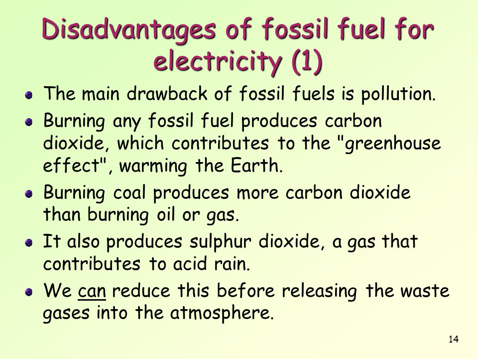 Disadvantages of fossil fuel for electricity (1)