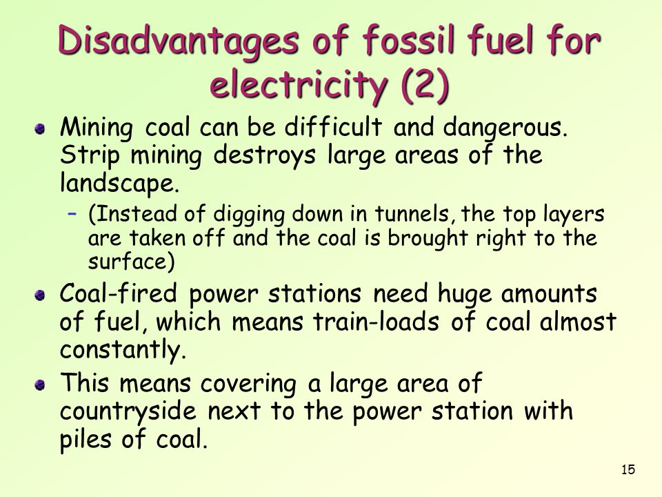 Disadvantages of fossil fuel for electricity (2)