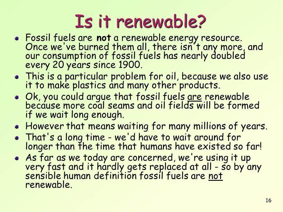 Is it renewable