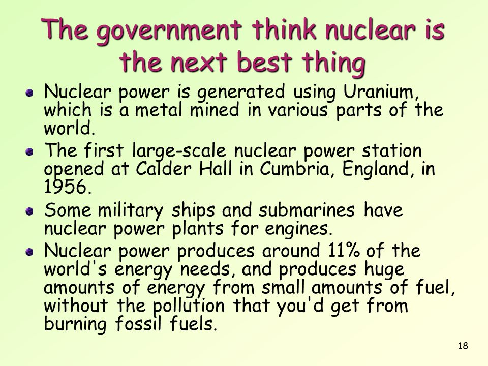 The government think nuclear is the next best thing