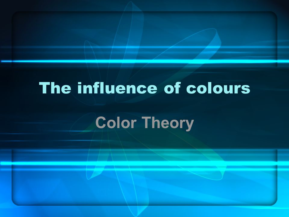 The influence of colours